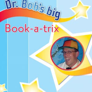 Dr. Bob's Big Book a Trix