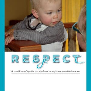 Respect book for ECE teachers to help infants and toddlers
