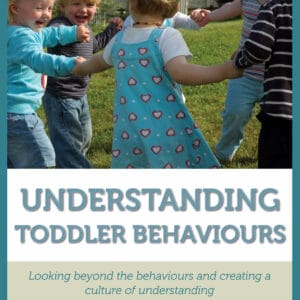 Understanding toddler behaviours