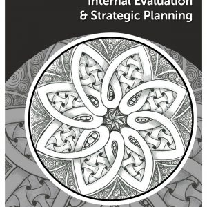 Internal evaluation and strategic planning