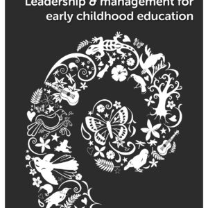 Leadership and management for early childhood education