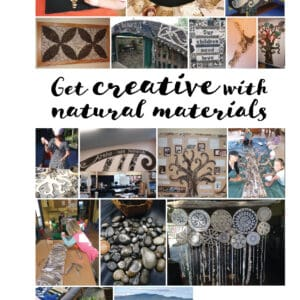 Get creative with natural materials