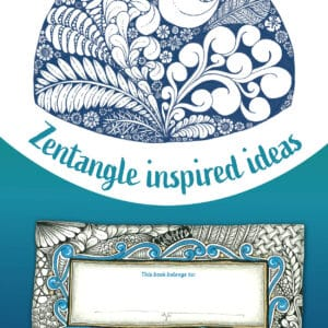 Zentangle Inspired Ideas