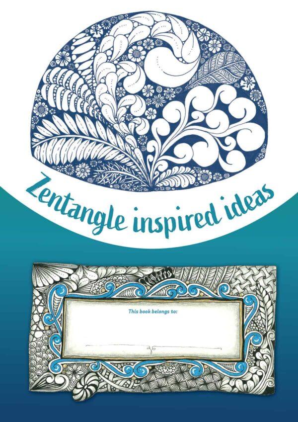 Zentangle Inspired Ideas